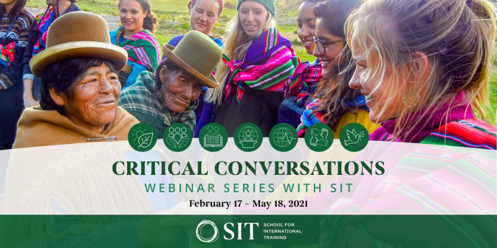 """Two women greet each other as a group of other women look on. Text over the photo says """"Critical Conversations Webinar Series with SIT: February 17-May 18, 2021."""""""
